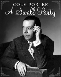 A Swell Party:  An Evening of Cole Porter