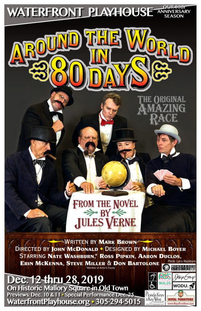 key west theatre waterfront playhouse around the world in 80 days
